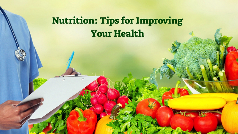 Nutrition_ Tips for Improving Your Health